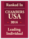 Ranked in Chambers USA 2014 Leading Individual