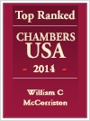 Top Ranked Chambers USA - 2014 - William C McCorriston