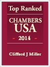 Top Ranked Chambers USA - 2014 - Clifford J Miller