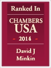 Top Ranked Chambers USA - 2014 - David J Minkin