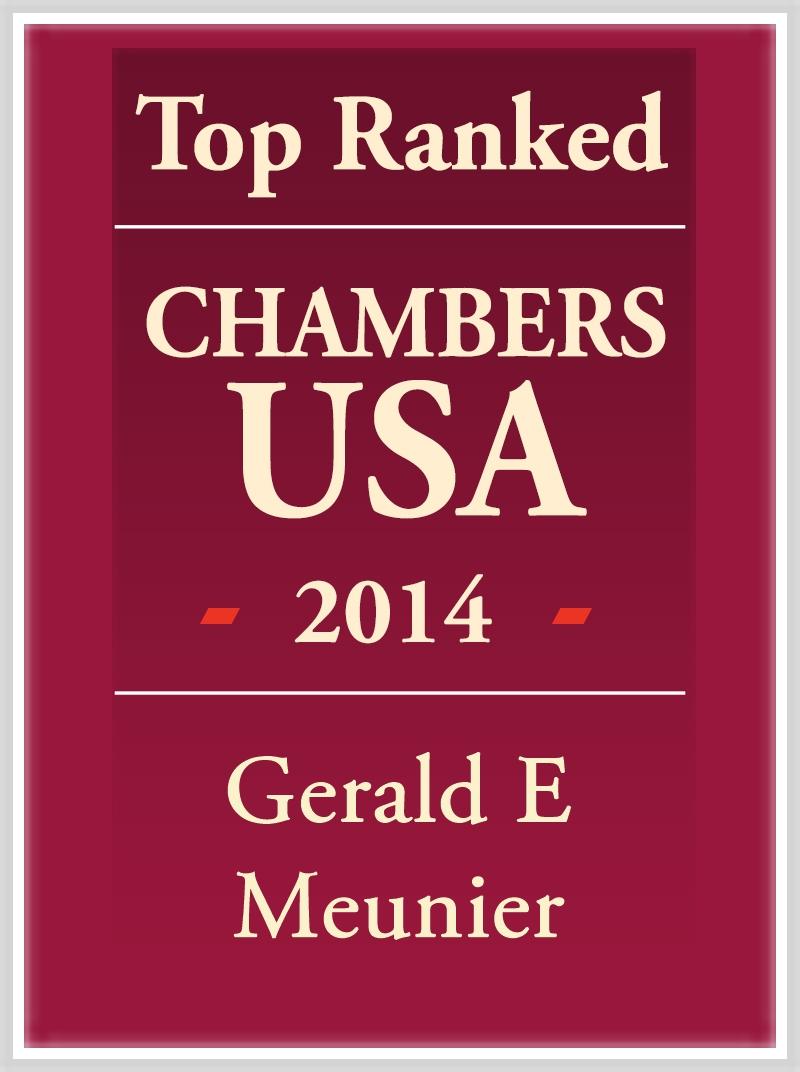 Top Ranked Chambers USA 2014 Gerald E Meunier