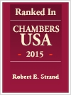 Ranked In| Chambers USA 2015 | Robert E. Strand